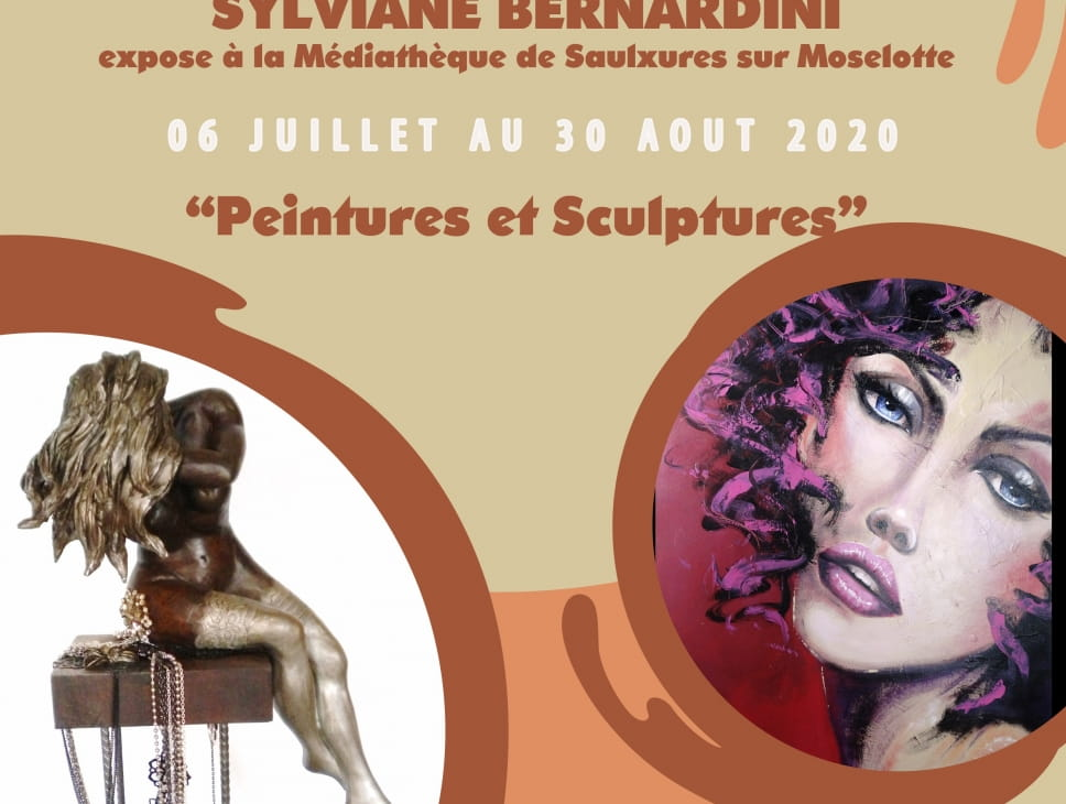 EXPO PEINTURE & SCULPTURES  SYLVIANE BERNARDINI