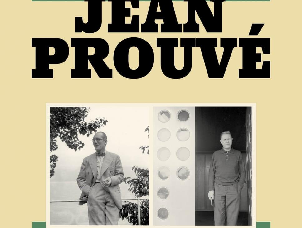 EXPOSITION - LE CORBUSIER, JEAN PROUVÉ / PROCHES À DISTANCE