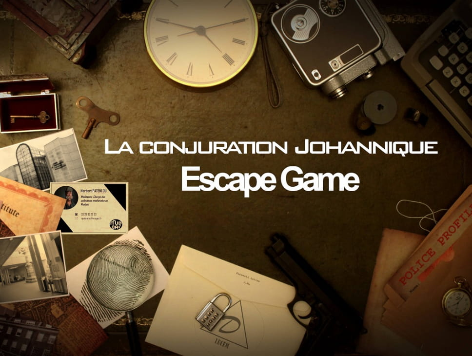 ESCAPE GAME « LA CONJURATION JOHANNIQUE »