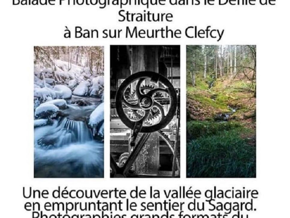 EXPOSITION - INVITATION PHOTOGRAPHIQUE - BALADE PHOTOGRAPHIQUE DANS LE DÉFILÉ DE STRAITURE